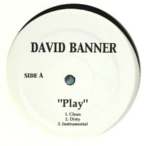 DAVID BANNER : PLAY  / WESTSIDE