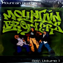 MOUNTAIN BROTHERS : SELF: VOLUME 1