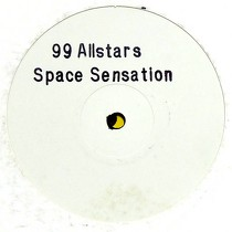 99 ALLSTARS : SPACE SENSATION  / LOVERMAN