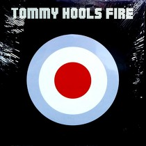 TOMMY HOOLS : FIRE