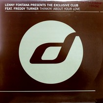 LENNY FONTANA  presents THE EXCLUSIVE CLUB ft. FREDDY TURNER : THINKIN' ABOUT YOUR LOVE