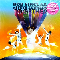 BOB SINCLAR  & STEVE EDWARDS : TOGETHER  (THE REMIXES)