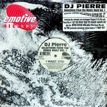 DJ PIERRE : SELECTIONS FROM THE REMIX VAULT  (VOL. 1)