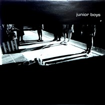 JUNIOR BOYS : BIRTHDAY