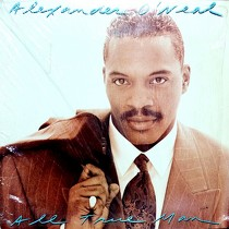 ALEXANDER O'NEAL : ALL TRUE MAN
