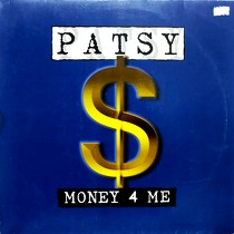PATSY : MONEY 4 ME