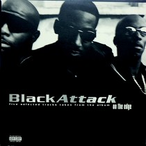 BLACK ATTACK : FIVE SELECTED TRACKS TAKEN FROM THE A...
