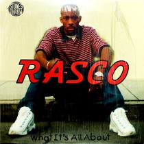 RASCO : WHAT IT'S ALL ABOUT