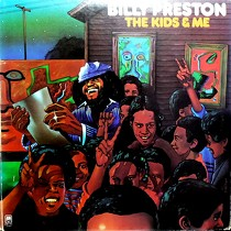 BILLY PRESTON : THE KIDS & ME