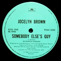 JOCELYN BROWN : SOMEBODY ELSE'S GUY