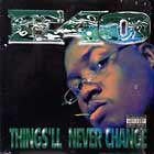 E-40 : THINGS'LL NEVER CHANGE