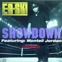 E-A-SKI  ft. MONTELL JORDAN : SHOWDOWN