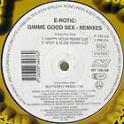 E-ROTIC : GIMME GOOD SEX  (REMIXES)
