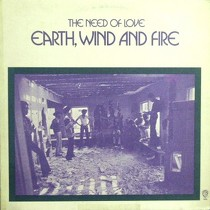 EARTH WIND & FIRE : THE NEED OF LOVE
