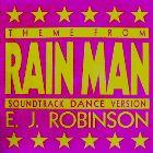 E.J. ROBINSON : (THEME FROM) RAIN MAN