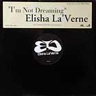 ELISHA LA'VERNE : I'M NOT DREAMING  (1st PRESS)