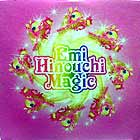 EMI HINOUCHI : MAGIC  / WORLD