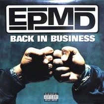 EPMD : BACK IN BUSINESS