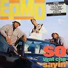 EPMD : SO WAT CHA SAYIN'