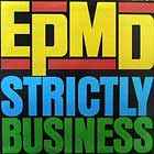 EPMD : STRICTLY BUSINESS