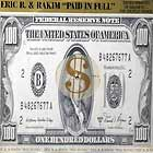ERIC B. & RAKIM : PAID IN FULL