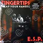 E.S.P. : FINGERTIPS (CLAP YOUR HANDS)