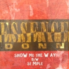 ESSENCE DONN : SHOW ME THE WAY  / SIMPLE