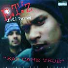 E.T.'Z  (EVIL TWINZ) : RAY CAME TRUE