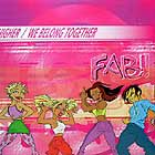 FAB! : HIGHER  / WE BELONG TOGETHER