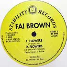FAI BROWN : FLOWERS