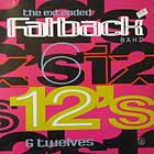 FATBACK BAND : 6 TWELVES THE EXTENDED