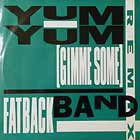 FATBACK BAND : YUM YUM (GIMMIE SOME)  / BUS STOP (REMIX)