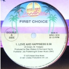 FIRST CHOICE : LOVE AND HAPPINESS