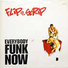 FLIP DA SCRIP : EVERYBODY FUNK NOW  (2VER)
