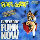 FLIP DA SCRIP : EVERYBODY FUNK NOW  (4VER)