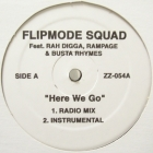 FLIPMODE SQUAD  ft. RAH DIGGA, RAMPAGE, BUSTA RHYMES : HERE WE GO