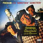 FOESUM : LIL' SOMETHIN' SOMETHIN'