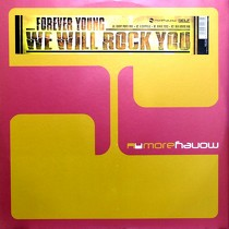 FOREVER YOUNG : WE WILL ROCK YOU