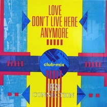 FRESH CONNECTION : LOVE DON'T LIVE HERE ANYMORE