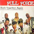 FULL FORCE : BACK TOGETHER AGAIN