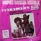 FUNKADELIC : CONNECTIONS AND DISCONNECTIONS  / YOU'LL LIKE IT TOO