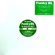 FUNKY DL : & ASK FOR DL