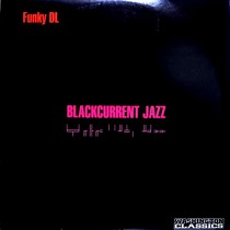 FUNKY DL : BLACKCURRENT JAZZ