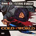GENIUS / GZA  ft. D'ANGELO : COLD WORLD