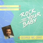 GEORGE MC CRAE : ROCK YOUR BABY