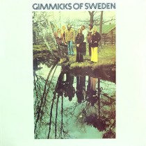 GIMMICKS : GIMMICKS OF SWEDEN