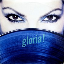 GLORIA ESTEFAN : GLORIA!