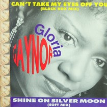 GLORIA GAYNOR : CAN'T TAKE MY EYES OFF OF YOU