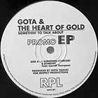 GOTA & THE HEART OF GOLD : SOMETHIN' TO TALK ABOUT  (PROMO EP)