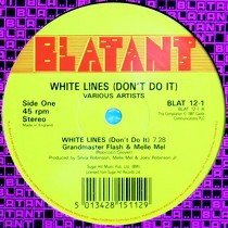 GRANDMASTER MELLE MEL  / V.A. : WHITE LINES (DON'T DO IT)  / SWEET SUGAR EDIT